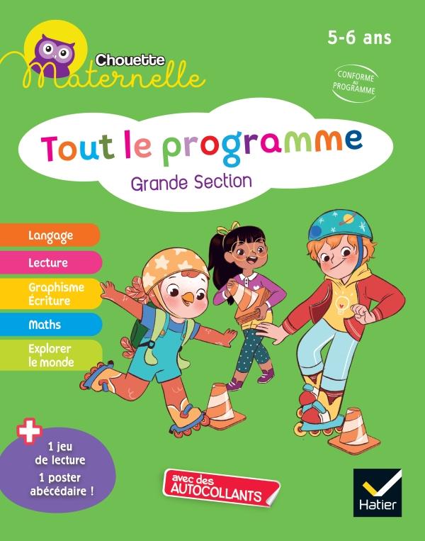 Chouette maternelle Tout le programme  GS
