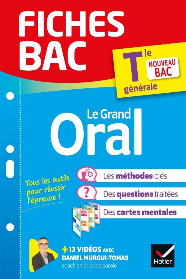 Fiches bac Le Grand Oral Tle générale - Bac 2022