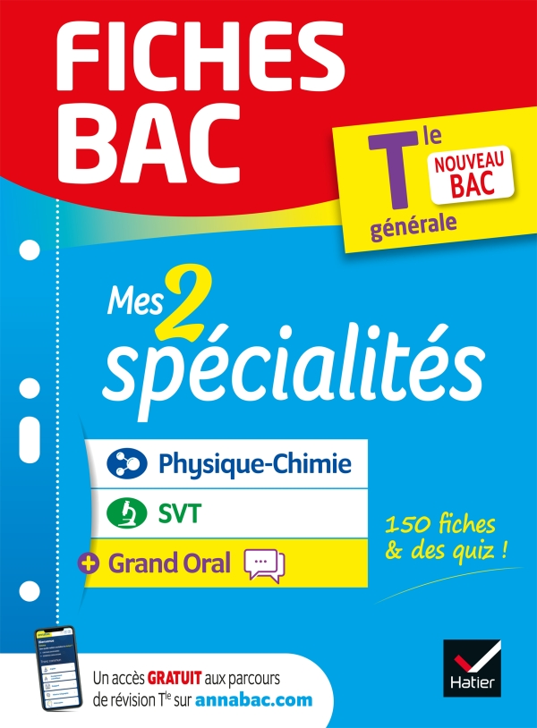 Fiches bac Mes 2 spécialités Tle générale : Physique-chimie, SVT & Grand Oral - Bac 2022