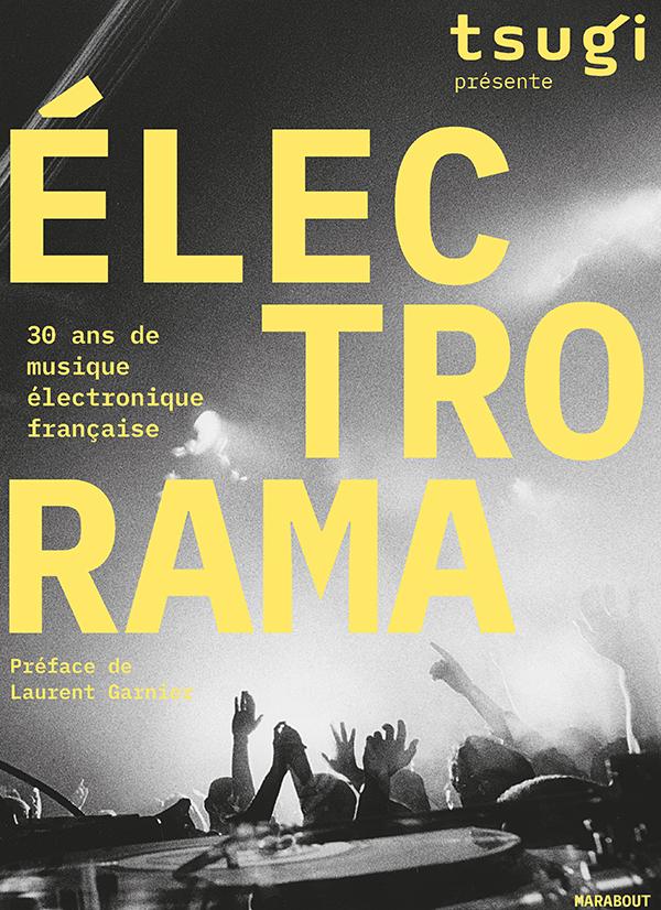 ELECTRORAMA - 30 ans de musique électronique française