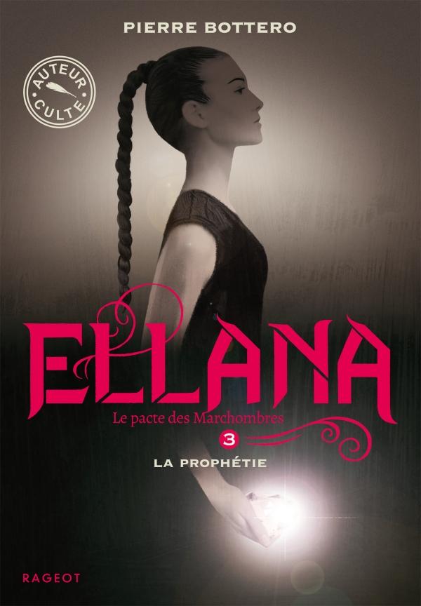 Ellana - La prophétie