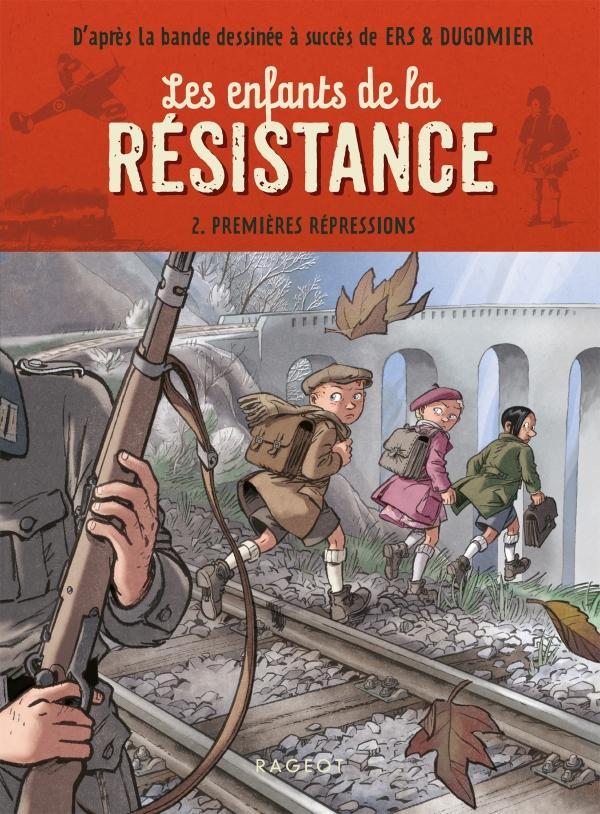 Les enfants de la résistance - Premières répressions