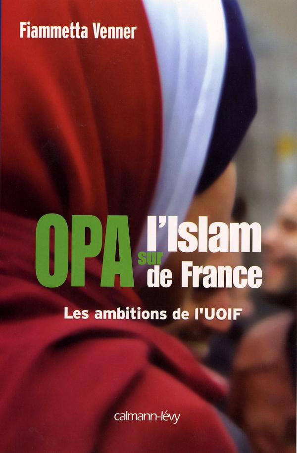 OPA sur l'islam de France