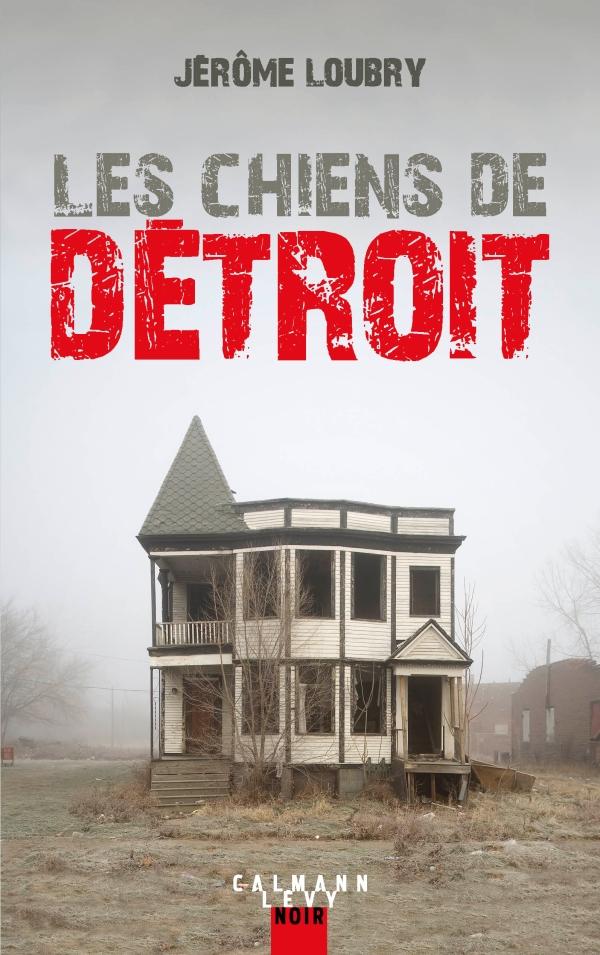 Les Chiens de Détroit