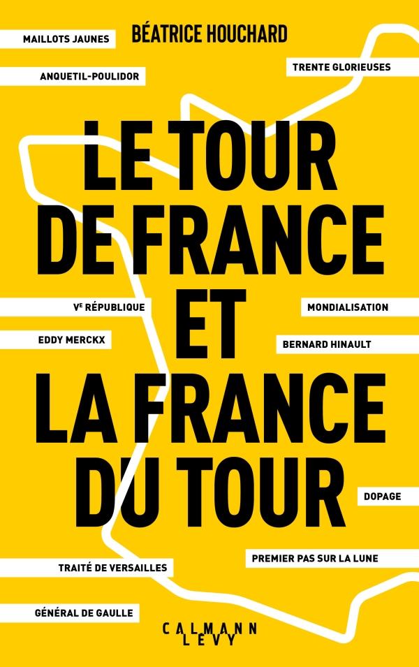 Le tour de France et la France du tour