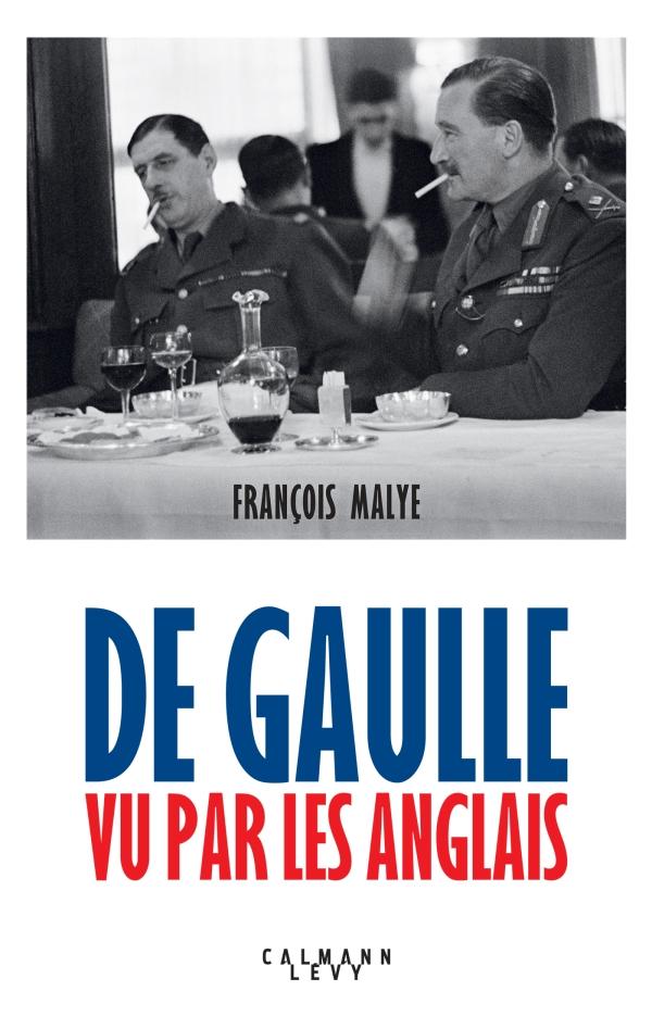 De Gaulle vu par les anglais - Nouvelle édition 2020