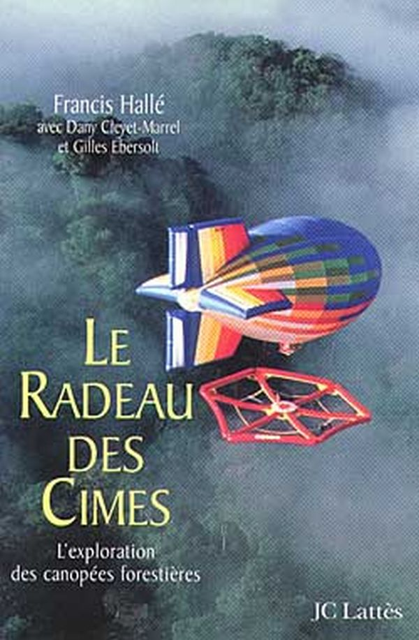 Le Radeau des Cimes