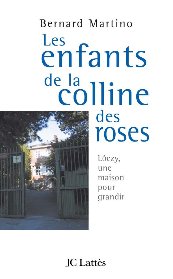 Les enfants de la colline des roses