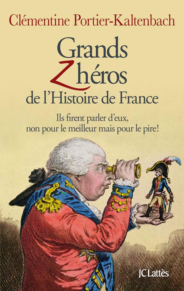 Grands Z'héros de l'Histoire de France