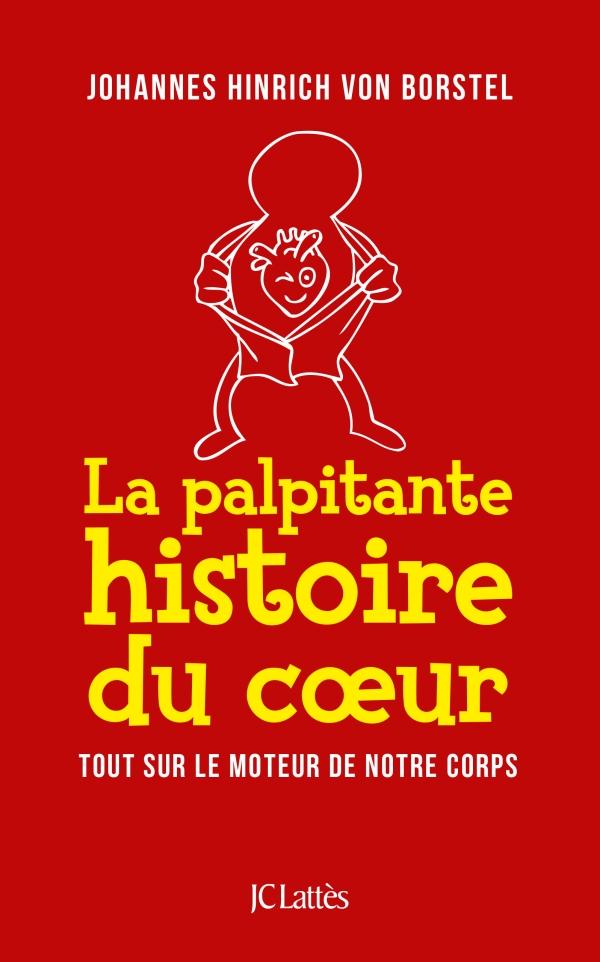 LA PALPITANTE HISTOIRE DU COEUR