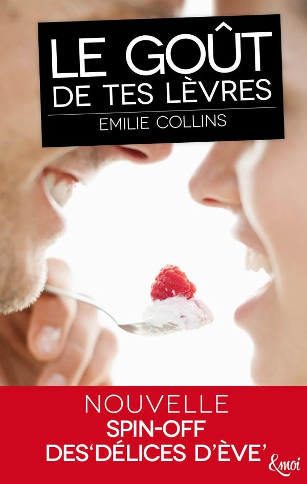 Le goût de tes lèvres