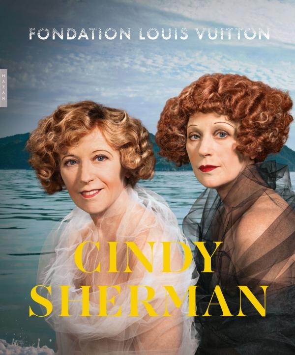 Cindy Sherman (catalogue d'exposition Fondation Vuitton)