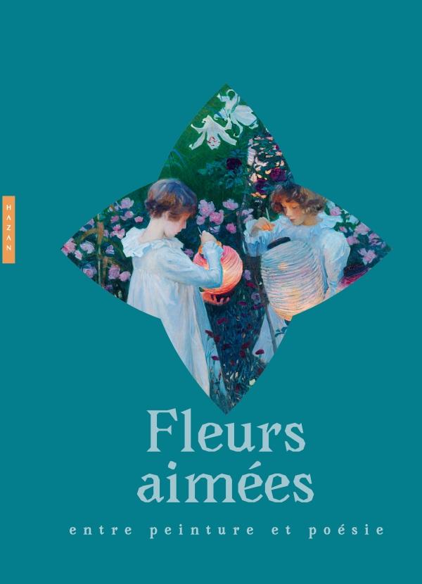 Fleurs aimées : entre peinture et poésie