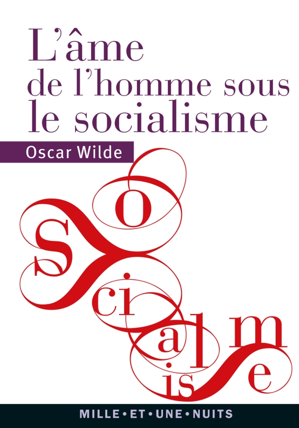 L'Âme de l'homme sous le socialisme