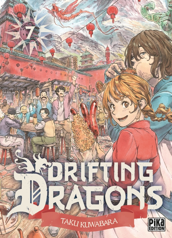 Drifting Dragons T07