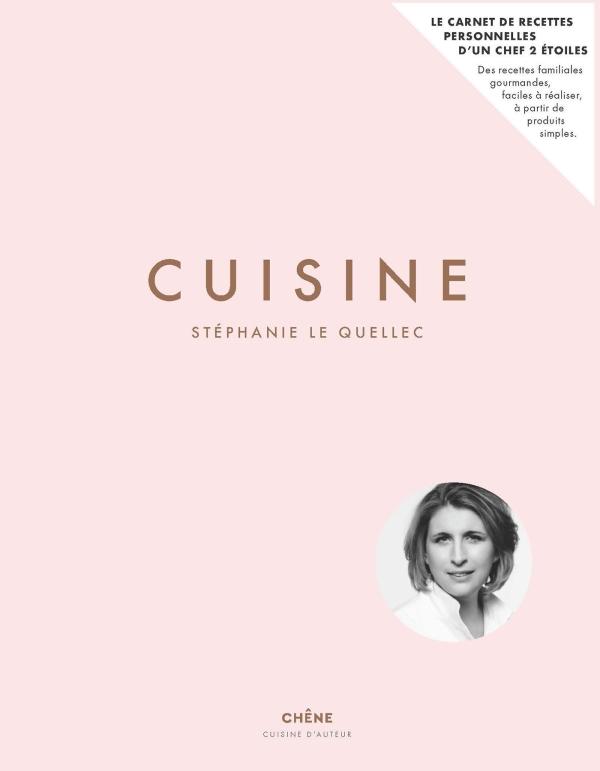 Cuisine : Stéphanie Le Quellec