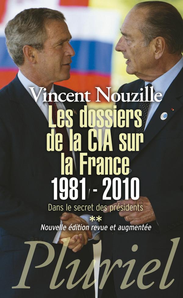 Les dossiers de la CIA sur la France 1981-2010