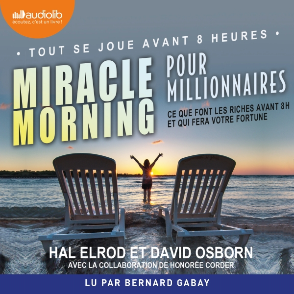 Miracle Morning pour millionnaires