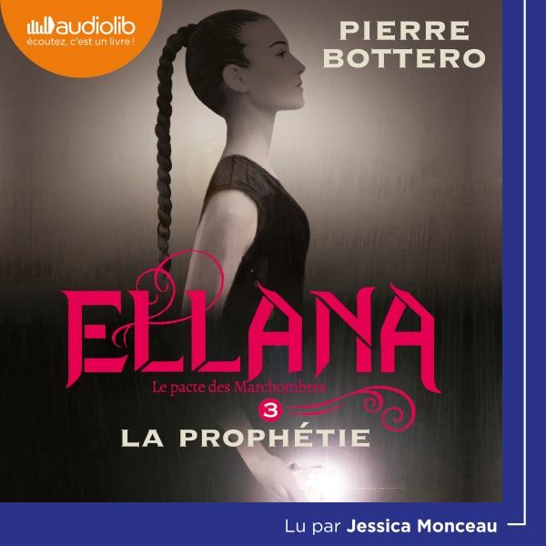 Ellana - Le Pacte des Marchombres, tome 3 - La prophétie
