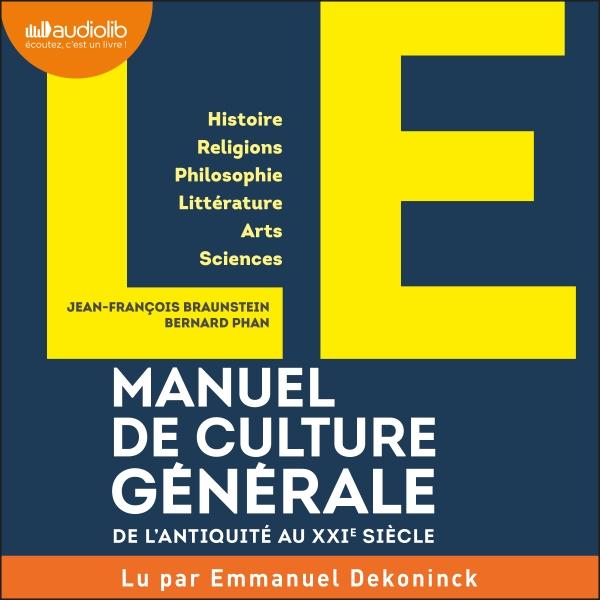 LE Manuel de Culture générale