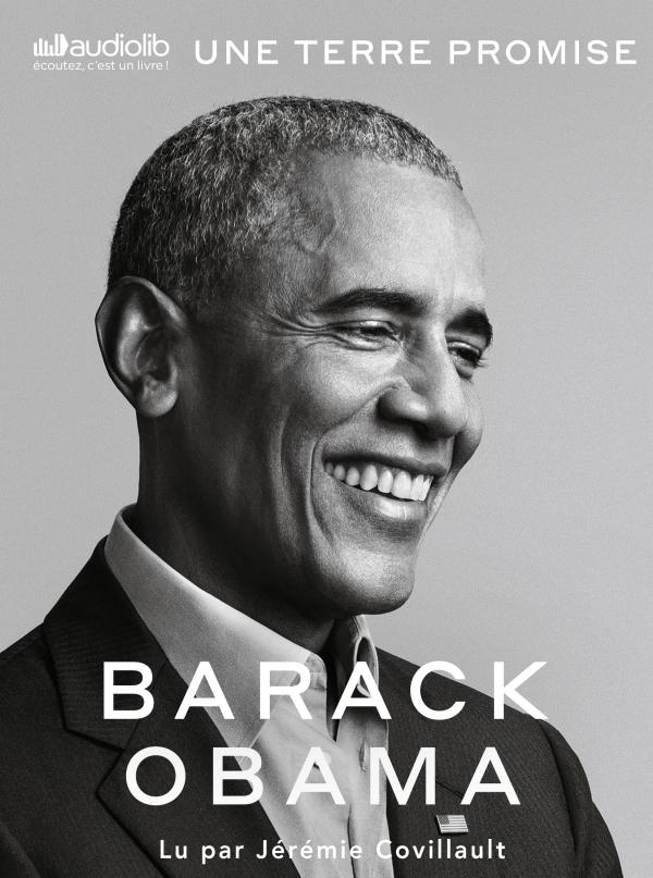 Une terre promise - A Promised Land - Les mémoires présidentiels, tome 1