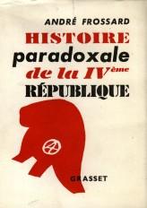 Histoire paradoxale de la IVe République