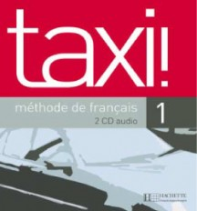 Taxi ! 1 - CD audio classe (x2)