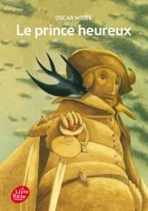 Le prince heureux et autres contes