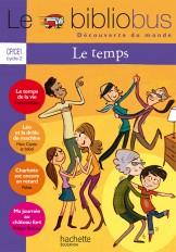 Le Bibliobus N° 32 CP/CE1 - Le temps - Cahier de l'élève - Ed.2011