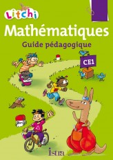 Litchi Mathématiques CE1 - Guide pédagogique - Ed. 2012
