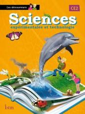 Sciences CE2 Les Découvreurs- Livre de l'élève - Edition 2013