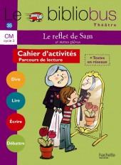 Le Bibliobus N° 35 CM - Le Reflet de Sam - Livre de l'élève - Ed. 2012