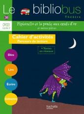 Le Bibliobus N° 38 CP/CE1 - Pipistrello et la poule aux oeufs d'or et autres- Cahier élève - Ed 2014