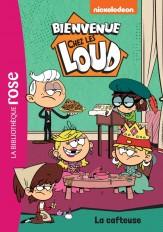 Bienvenue chez les Loud 10 - La cafteuse