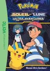 Pokémon Soleil et Lune 14 - Mission Ultra-Gardiens !