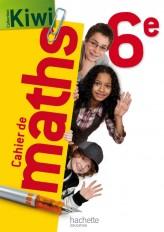 Cahier de maths Kiwi 6e - édition 2013