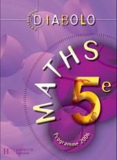 Diabolo  Maths 5e - Livre élève - édition 2006