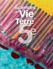 Sciences et vie de la Terre 5e - Livre de l'élève - Edition 2006