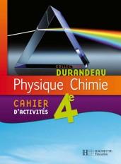 Physique Chimie 4e - Cahier d'activités - Edition 2007