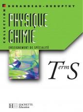 Physique Chimie Terminale S - Enseignement de spécialité - Livre de l'élève - Edition 2002