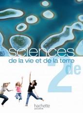Sciences de la vie et de la terre 2de - Livre de l'élève Format compact - Edition 2010
