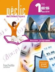 Déclic Mathématiques 1res ES / L option - Livre élève Format compact - Edition 2011
