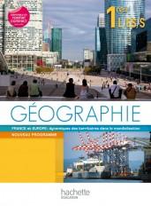 Géographie 1res ES/L/S - Livre élève Grand format - Edition 2011