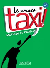 Le Nouveau Taxi ! 2 - Livre de l'élève