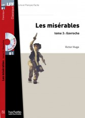 LFF B1 : Les Misérables, tome 3 (Gavroche) + audio MP3