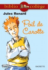 Bibliocollège - Poil de Carotte, Jules Renard