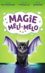 Magie Méli-Mélo - Tome 1