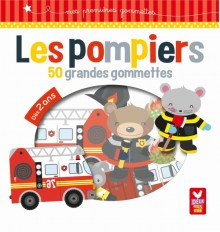 Les pompiers - 50 grandes gommettes
