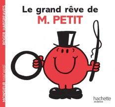 Le grand rêve de Monsieur Petit