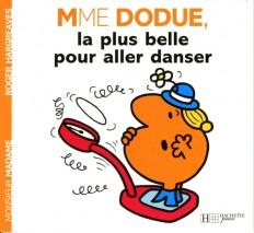 Madame Dodue, la plus belle pour aller danser